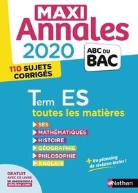 Béatrice Foussat et Christian Lixi - Maxi Annales BAC Tle ES.