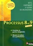 Jean-Claude Noussigue et Armelle Villaume - Processus 8 et 9, BTS CGO - Prévision et gestion budgétaire, Mesure et analyse de la performance.