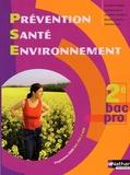 Claudine Fourgous et Caroline Lavaivre - Prévention santé environnement 2e Bac Pro 3 ans - Programme 2009.