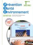 Blandine Savignac et Caroline Lavaire - Prévention Santé Environnement Tle Bac Pro - Programme 2010.