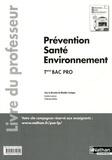 Blandine Savignac - Prévention Santé Environnement Tle Bac pro - Livre du professeur, Programme 2011.