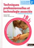 Blandine Savignac - Techniques professionnelles et technologie associée à domicile & en structure 2e Bac pro ASSP.