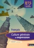 Corinne Abensour et Valérie Monfort - Culture générale et expression Français BTS 1e et 2e années.
