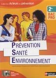 Catherine Barbeaux et Christelle Lorthios - Prévention Santé Environnement 2de Bac Pro.
