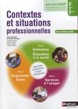 Blandine Savignac - Bac Pro ASSP 2e/1e/Tle Contextes et situations professionnelles en structure.