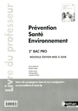 Blandine Savignac et Caroline Lavaivre - Prévention Santé Environnement 2e Bac Pro - Livre du professeur.