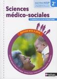 Blandine Savignac et Véronique Gastine - Sciences médico-sociales à domicile et en strucutre 2e Bac Pro ASSP.
