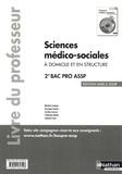 Blandine Savignac et Véronique Gastine - Sciences médico-sociales 2de Bac Pro ASSP option en structure et à domicile - Livre du professeur.