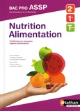Blandine Savignac et Jacqueline Oustalniol - Nutrition Alimentation Bac Pro ASSP 2e 1re Tle.