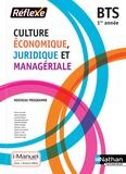 Pierre Arcuset et Nancy Baranes - Culture économique, juridique et managériale BTS 1re année.