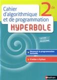 Joël Malaval - Cahier d'algorithmique et de programmation hyperbole 2nde.