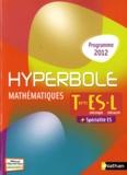 Joël Malaval - Mathématiques Tle ES spécifique L spécialité + spécialité ES - Programme 2012.