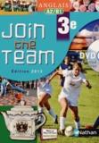 Hélène Adrian et Cyril Dowling - Anglais 3e Join the Team A2/B1. 1 DVD