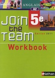 Hélène Adrian - Anglais 5e Join the Team - Workbook A2.