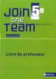 Hélène Adrian et Cyril Dowling - Anglais 5e Join the Team - Livre du professeur.