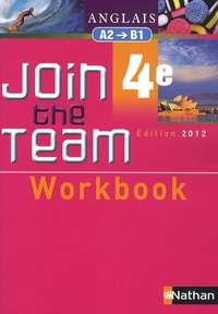 Hélène Adrian - Anglais 4e Join the Team A2-B1 - Workbook.