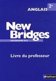François Guary - Anglais 2e New Bridges - Livre du professeur, Programme 2010.