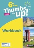 Christine Garcia et Francine Cante - Thumbs up! 6e A1>A2 - Workbook.