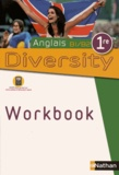 Corinne Escales et Elodie Fougeroux - Anglais 1e B1-B2 Diversity - Workbook.