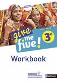 Hélène Adrian et Michel Brusson - Anglais 3e Cycle 4 A2-B1 Give me five ! - Workbook.