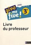 Hélène Adrian et Michel Brusson - Give me five! 3e A2>B1 - Livre du professeur.