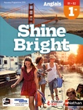 Corinne Escales - Anglais 1re B1>B2 Shine Bright.