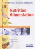 Jacqueline Oustalniol et Marie-Cécile Sénéchal - Nutrition-Alimentation BEP CSS.