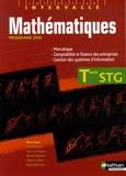 Yves Bertholet et Albert Hugon - Mathématiques Tle STG - Spécialités Mercatique, Comptabilité et finance des entreprises, Gestion des systèmes d'information.