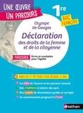 """Olympe de Gouges - Déclaration de droits de la femme et de la citoyenne - Avec le parcours """"Ecrire et combattre pour l'égalité""""."""