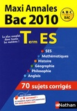 Cécile Bouquillion et Arnaud Deshayes - Maxi Annales Tle ES - Sujets corrigés.