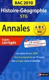 Gilles Darier et Nathalie Reveyaz - Histoire-Géographie Tles STG - Sujets corrigés.
