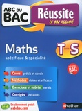 Pierre-Antoine Desrousseaux et Laurent Gatoux - Maths Tle S spécifique et spécialité.