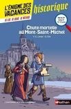 Yun-Sun Limet et Gilbert Gié - Chute mortelle au Mont-Saint--Michel - De la 5e à la 4e.