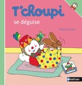 T'choupi se déguise / ill. de Thierry Courtin... | Courtin, Thierry (1954-....). Illustrateur