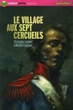 Le village aux sept cercueils / Christophe Lambert et Michaël Espinosa | Lambert, Christophe (1969-....)
