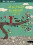 Le petit arbre qui chantait / Nadine Brun-Cosme | Brun-Cosme, Nadine (1960-....)