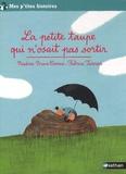 La petite taupe qui n'osait pas sortir / Nadine Brun-Cosme, Fabrice Turrier | Brun-Cosme, Nadine (1960-....)