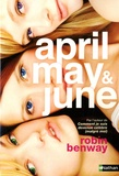 April May & June | Benway, Robin. Auteur