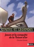 Christian Grenier - Jason et la conquête de la Toison d'or.