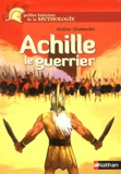 Hélène Montardre - Achille le guerrier.