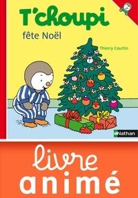 Thierry Courtin - ALBUM TCHOUPI  : T'choupi fête Noël.