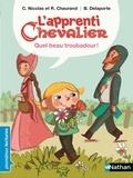 Christophe Nicolas et Rémi Chaurand - L'apprenti chevalier  : Quel beau troubadour !.