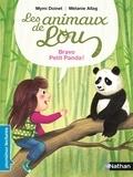 Mymi Doinet et Mélanie Allag - Animaux de Lou : bravo petit panda !.