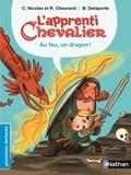 Christophe Nicolas et Rémi Chaurand - L'apprenti chevalier - Tome 1, Au feu, un dragon !.