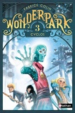 Fabrice Colin - Wonderpark Tome 3 : Cyclos.