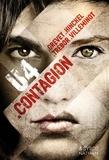 Contagion / Yves Grevet, Florence Hinckel, Carole Trébor, Vincent Villeminot | Grevet, Yves (1961-...)