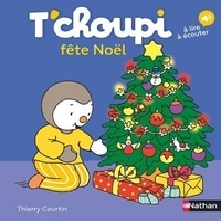 Thierry Courtin - T'choupi fête Noël.
