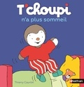 T'choupi n'a plus sommeil / Thierry Courtin | Courtin, Thierry (1954-....)