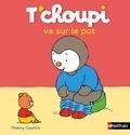 Thierry Courtin - T'choupi va sur le pot.
