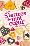 Les 5 lettres du mot coeur / Cathy Cassidy | Cassidy, Cathy